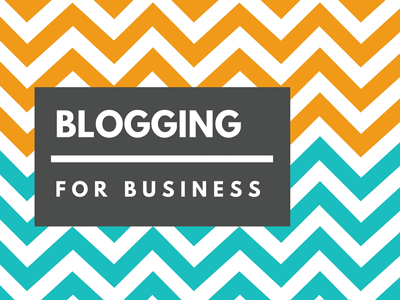 Image with text saying 'blogging for business'